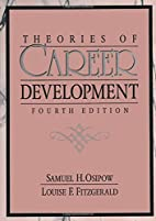 Theories of Career Development (4th Edition)…