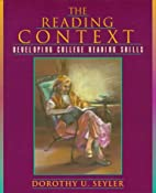Reading Context, The: Developing College…