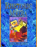 Thompson, Gary: Rhetoric Through Media