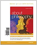 Wolff, Robert Paul: About Philosophy, Books a la Carte Edition (11th Edition)