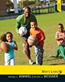 Kimmel, Michael S.: Men's Lives Plus MySearchLab with eText -- Access Card Package (9th Edition)