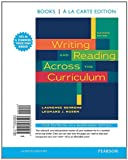 Behrens, Laurence: Writing and Reading Across the Curriculum, Books a la Carte Edition (11th Edition)