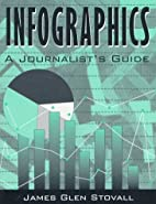 Infographics: A Journalist's Guide by James…