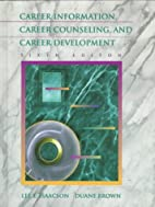 Career Information, Career Counseling, and…