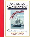 O'Connor, Karen: American Government: Continuity and Change, 1997 Alternate Edition