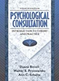 Brown, Duane: Psychological Consultation and collaboration: Introduction To Theory And Practice