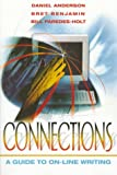 Anderson, Daniel: Connections: A Guide to On-Line Writing