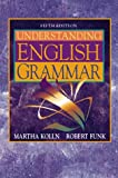 Kolln, Martha: Understanding English Grammar