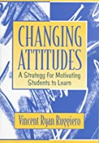 Changing Attitudes: A Strategy for…