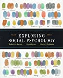 Baron, Robert A.: Exploring Social Psychology