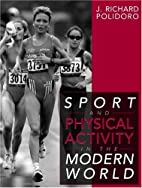 Sport and Physical Activity in the Modern…