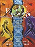 Rosenberg, Robin S.: Psychology: The Brain, the Person, the World