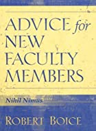 Advice for New Faculty Members by Robert&hellip;