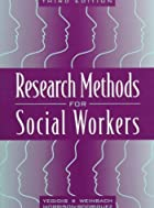 Research Methods for Social Workers by…