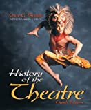 Oscar Gross Brockett: History of the Theatre (8th Edition)