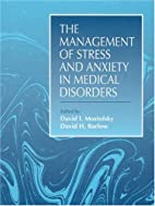 Management of Stress and Anxiety in Medical…