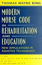 Modern Morse Code in Rehabilitation and…
