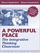 A Powerful Peace: The Integrative Thinking…