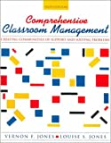 Jones, Vernon F.: Comprehensive Classroom Management: Creating Communities of Support and Solving Problems