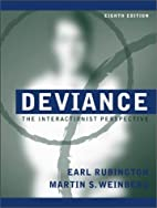 Deviance: The Interactionist Perspective…