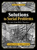 Eitzen, D. Stanley: Solutions to Social Problems: Lessons from Other Societies