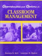 Opportunities and Options in Classroom…