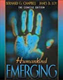 Loy, James: Humankind Emerging: The Concise Edition