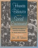 Schriver, Joe M.: Human Behavior and the Social Environment: Shifting Paradigms in Essential Knowledge for Social Work Practice