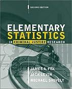 Elementary Statistics in Criminal Justice…