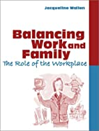 Balancing work and family : the role of the…