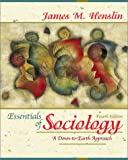 James M. Henslin: Essentials of Sociology: A Down-to-Earth Approach (with Interactive Companion Website Access Card) (4th Edition)