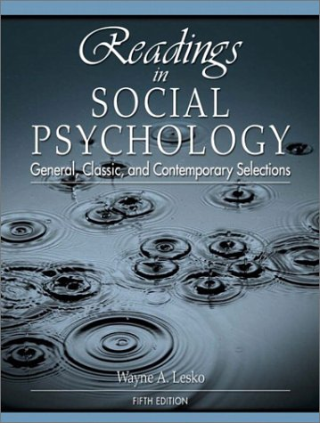 readings-in-social-psychology-general-classic-contemporary-selections-5th-edition