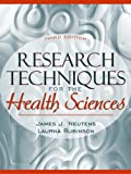 Rubinson, Laurna: Research Techniques for the Health Sciences