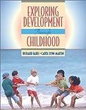 Fabes, Richard: Exploring Development through Childhood
