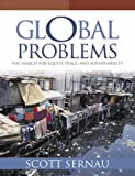 Sernau, Scott R.: Global Problems: The Search For Equity, Peace, and Sustainability