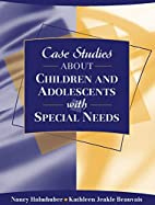 Case Studies about Children and Adolescents…
