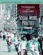 Techniques and Guidelines for Social Work…