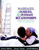 Williams, Brian K.: Marriages, Families, and Intimate Relationships: A Practical Introduction