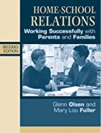 Home-School Relations: Working Successfully…