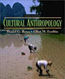 Daniel G. Bates: Cultural Anthropology (3rd Edition)