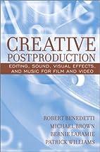 Creative Postproduction: Editing, Sound,…