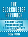 Allyn & Bacon: The Blockbuster Approach: A Guide to Teaching Criminal Justice