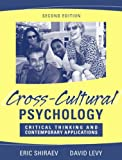 Shiraev, Eric: Cross-Cultural Psychology: Critical Thinking and Contemporary Applications