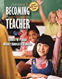 Parkay, Forrest W.: Becoming a Teacher