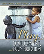 Play, Development and Early Education by…