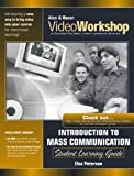Allyn & Bacon: VideoWorkshop for Introduction to Mass Communication: Student Learning Guide with CD-ROM (3rd Edition)