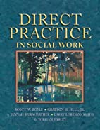 Direct Practice in Social Work by Scott W.…