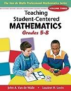 Teaching Student-Centered Mathematics:…
