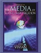 Media of Mass Communication, The (7th…