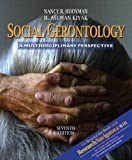 Hooyman, Nancy R.: Social Gerontology: A Multidisciplinary Perspective